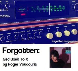 Forgotten: Get Used To It by Roger Voudouris