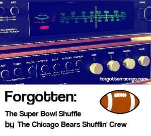 Forgotten:  The Super Bowl Shuffle by The Chicago Bears Shufflin' Crew