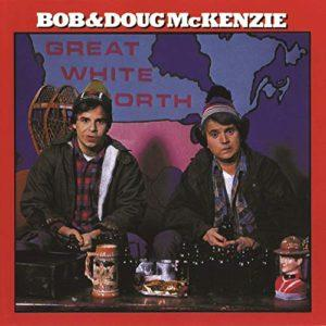 Album cover of Great White North by Bob & Doug McKenzie.