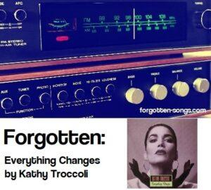 Forgotten: Everything Changes by Kathy Troccoli