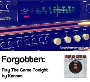 Forgotten: Play The Game Tonight by Kansas